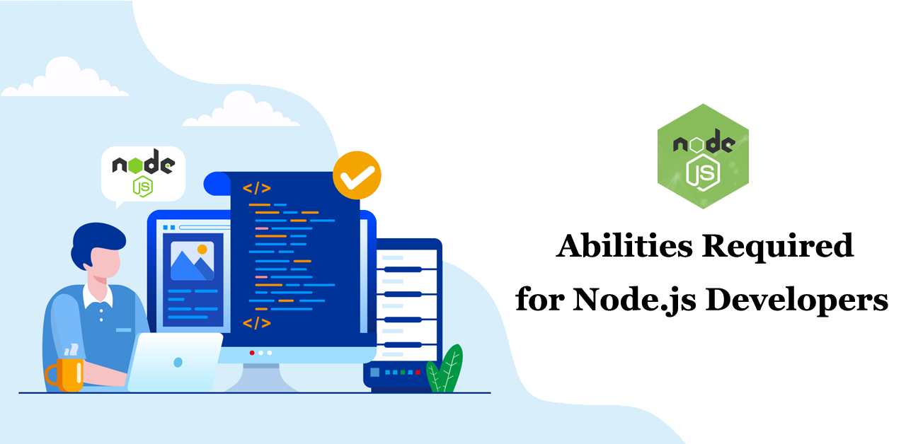 Abilities Required for Node.js Developers