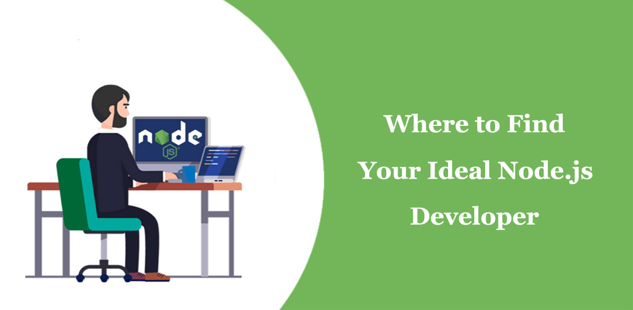Where to Find Your Ideal Node.js Developer