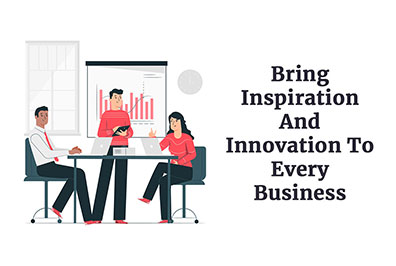 Bring Inspiration and Innovation to Every Business