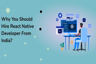 Why should you hire a React Native developer from India?