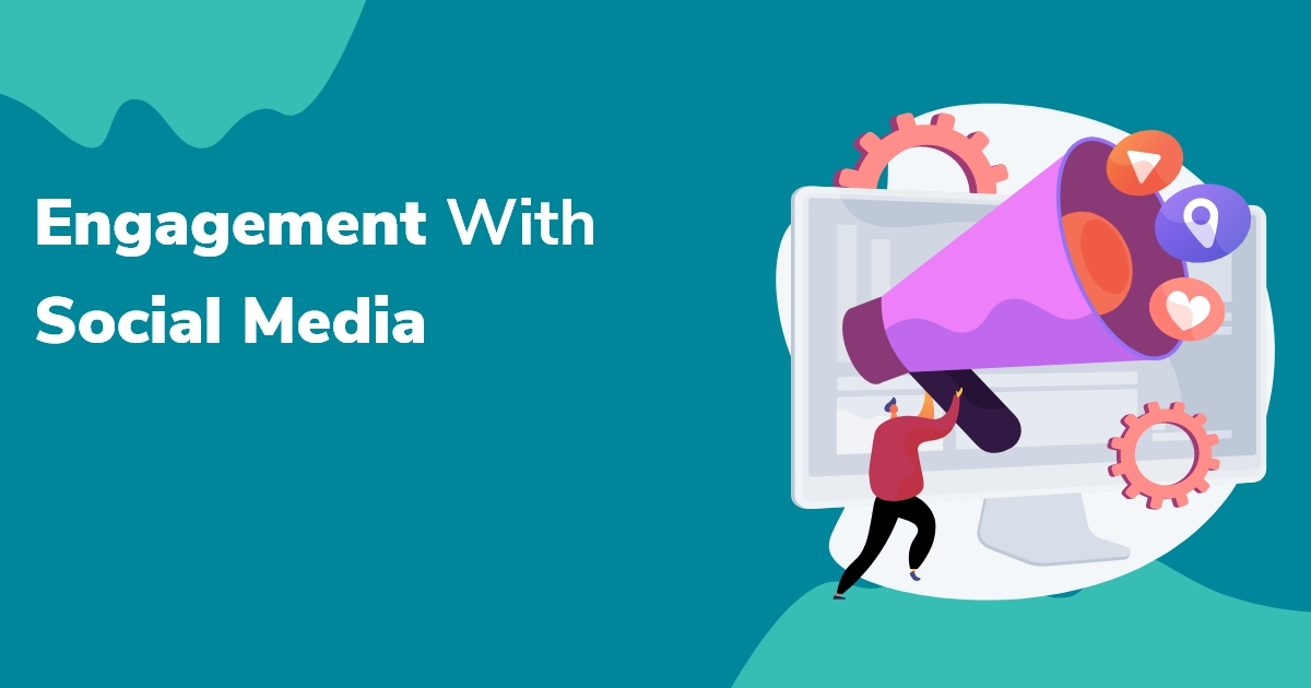 Engagement with social media