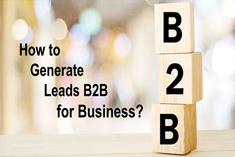 How to Generate Leads B2B for Business?
