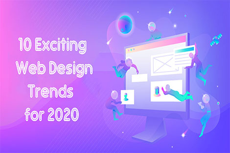 10 Exciting Web Design Trends for 2020