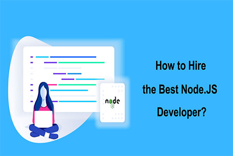 How to Hire the Best Node.JS developer?