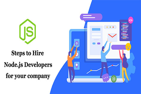 Steps to Hire Node.js Developers For your company